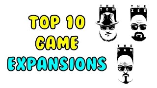 Top 10 Game Expansions