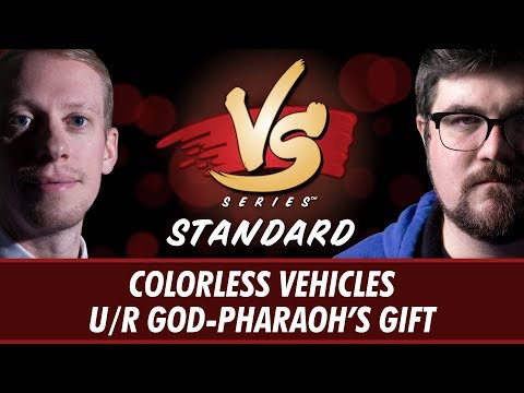 4/17/18 - Stevens Vs. Brad: Colorless Vehicles Vs. U/R God-Pharaoh's Gift [Standard]