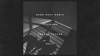 Lil Durk - Home Body Remix feat. Teyana Taylor & Melii (Official Audio)