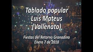 Luis Mateus - Enero 7 de 2018