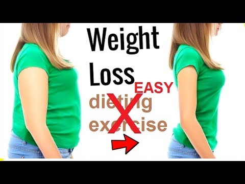 How to LOSE WEIGHT EASILY without Dieting, Exercise, or Surgery