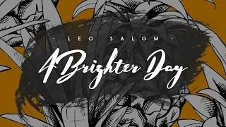 Leo Salom - A Brighter Day (Radio Edit)