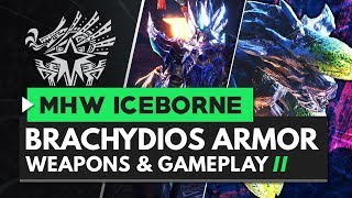 Monster Hunter World Iceborne | Brachydios Armor, Weapons & Gameplay