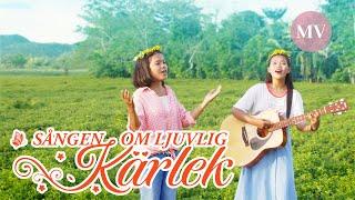 Andlig sång - Sången om ljuvlig kärlek