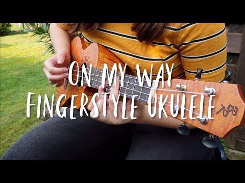 fingerstyle-ukulele---on-my-way---alan-walker-ft.-sabrina-carpenter-&-farruko-(cover-with-tabs)