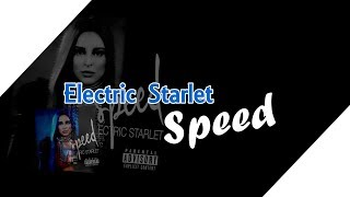 Electric Starlet - Speed (Lyrics) || Overdrive Soundtrack
