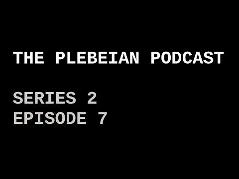 The Plebeian Podcast S2 E7: On Terrorism