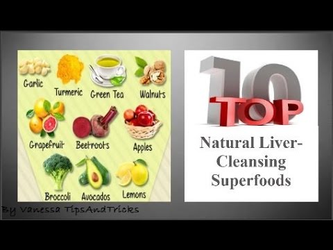 How To Cleanse Your Liver Eating Superfoods: Top 10 Natural Liver Cleansing Superfoods