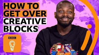 5 ways you can demolish creative blocks | BBC Ideas