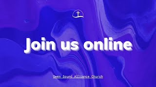 January 3rd, 2021 Service // Owen Sound Alliance Church
