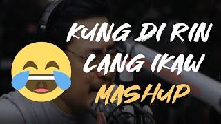 December Avenue - Kung Di Rin Lang Ikaw Mashup