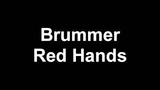 Brummer - Red Hands [FREE DL]