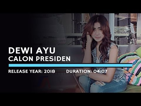 Free Download Dewi Ayu - Calon Presiden (lyric) Mp3 dan Mp4