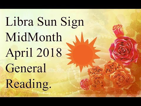 Libra Sun MidMonth April 2018 General Moves To Make The Final Judgment