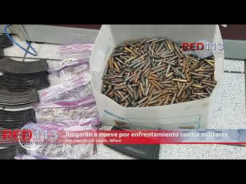 VIDEO Juzgarán a nueve por enfrentamiento contra militares