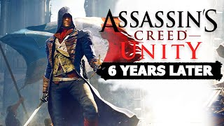 Assassin's Creed Unity: 6 Years Later