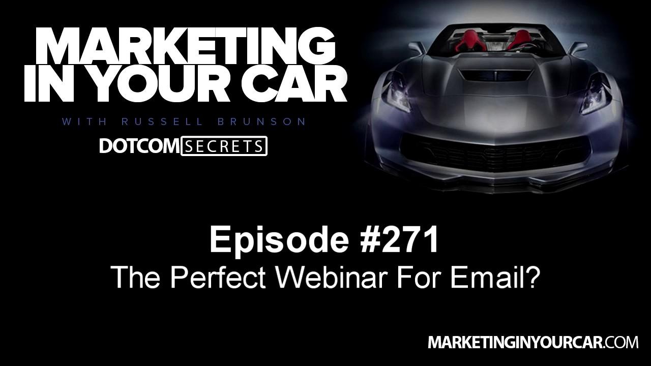 271 - The Perfect Webinar For Email?