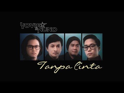 Yovie & Nuno - Tanpa Cinta (Lyrics Video HD)