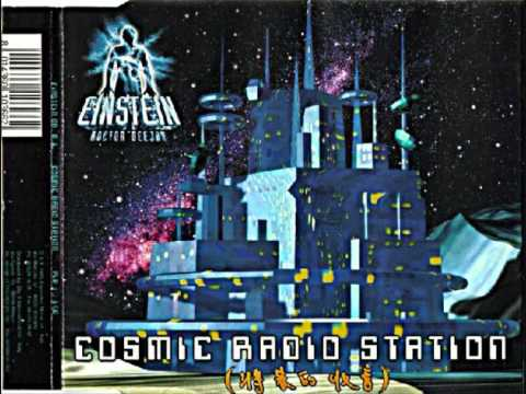 Einstein Dr. DJ - Cosmic Radio Station (Euro Cosmic Mix) [1995]