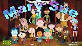 How to make a Camp Camp Mary sue: THE FINAL SUE