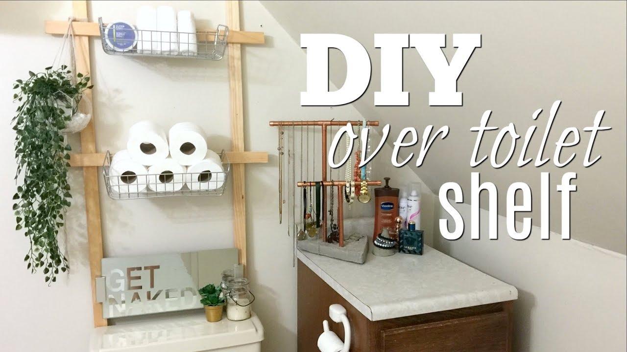 Diy Over The Toilet Shelf Youtube