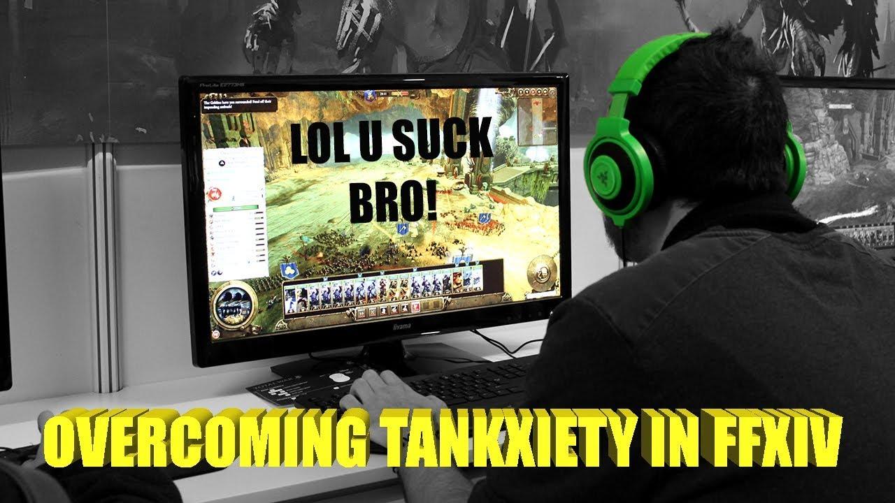 Overcoming Tankxiety
