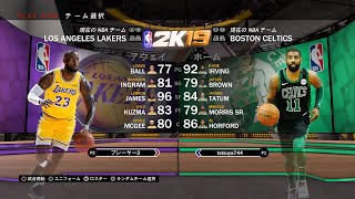 【NBA 2K19】友達とクイックマッチ 🕺ヘイちゃん絶好調🕺LOS ANGELES LAKERS VS BOSTON CELTICS