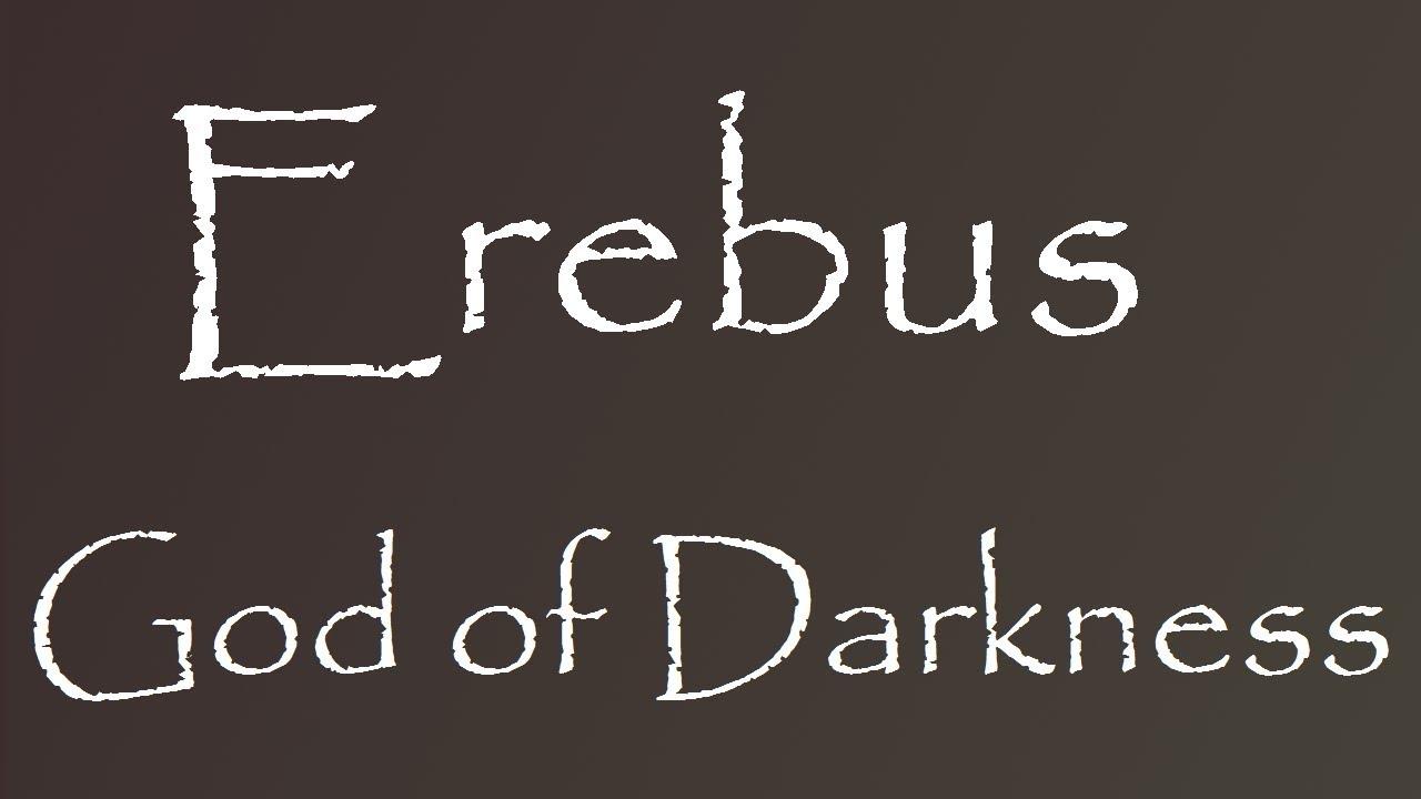 Greek Mythology Story Of Erebus Youtube