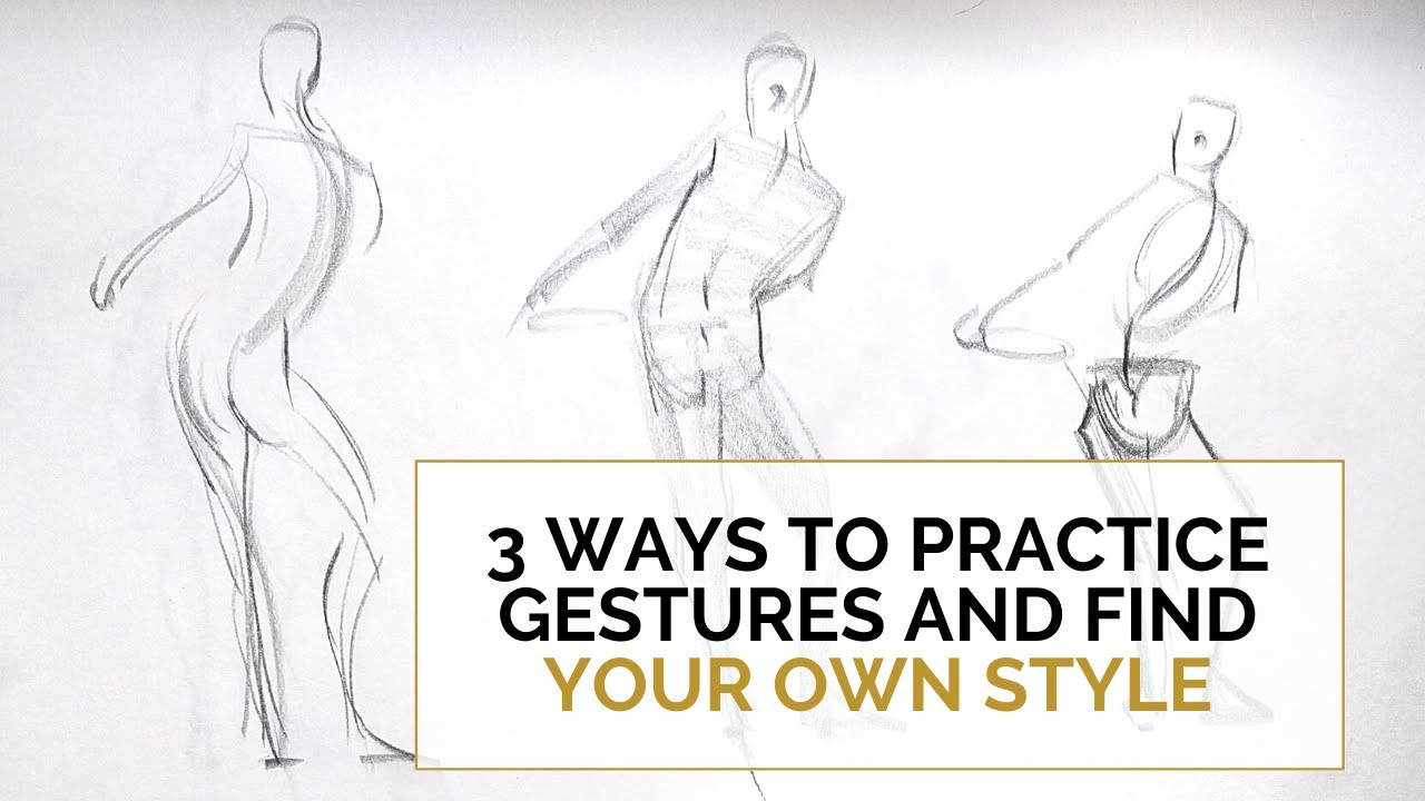 3 Ways To Practice Gestures And Find Your Own Style
