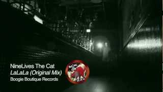 NineLives The Cat - LaLaLa (Original Mix) - Boogie Boutique Records
