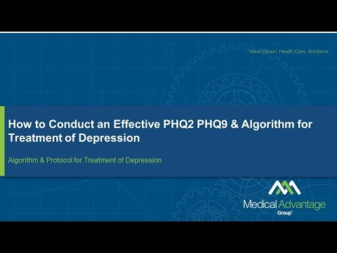 Webinar - How to Conduct an Effective PHQ2 PHQ9 & Algorithm for Treatment of Depression