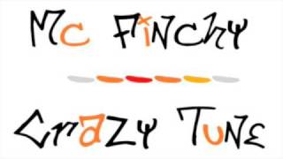 ----MC FiNCHY - CRAZY TUNE----