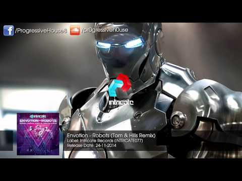 Envotion - Robots (Tom & Hills Remix)