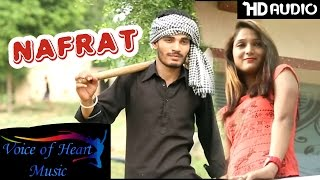 Haryanvi songs - nafrat नफरत | pawan, miss ada | latest haryanavi audio songs 2017