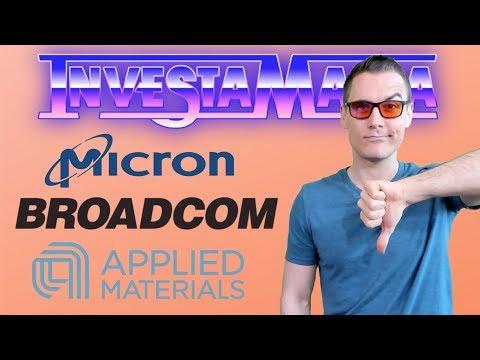 $MU Micron, Applied Materials $AMAT, Broadcom 2019 Stock News/Analysis