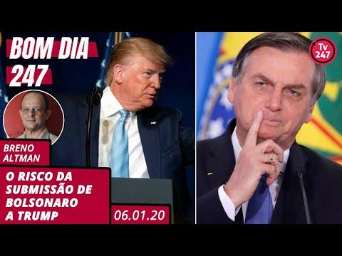 Bom dia 247: O risco da submissão de Bolsonaro a Trump (6.1.20)