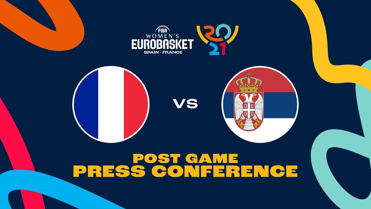 France v Serbia - Press Conference