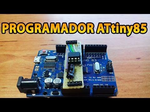 Programar Un ATtiny85 Con Arduino - Tutorial Español