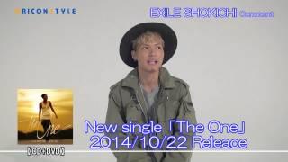 2ndシングル「The One」を10月22日にリリースする、EXILE SHOKICHIから...
