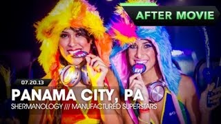 Life in Color *International* - Panama City, PA - 07/20/2013 - Shermanology, Manufactured Superstars