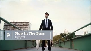 Slap In The Bass - Egypt (Official Video)