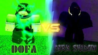 DOFA REVAMP VS DARK SHADOW REVAMP! [Boku No Roblox:Remastered]