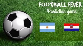 group D match ARGENTINA VS CROATIA question  for football fever 2018