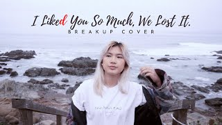 Download lagu if 'I like you so much, you'll know it' was a breakup song