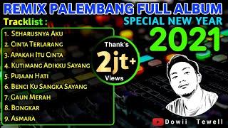 Download REMIX PALEMBANG FULL ALBUM || SPECIAL TAHUN BARU