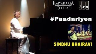 Sindhu Bhairavi | Paadariyen Song | K. S. Chithra | Ilaiyaraaja Official