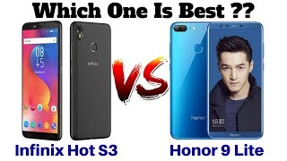 Infinix Hot S3 Vs Honor 9 Lite |  Which Smartphone Should You choose ??