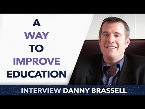 A way to improve education - Danny Brassell