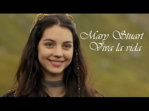 Mary Stuart │ Viva la vida