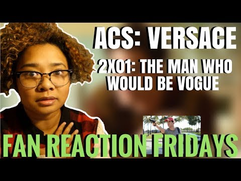 """ACS: Versace Season 2 Episode 1: """"The Man Who Would Be Vogue"""" Reaction & Review 